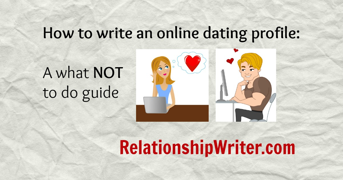 How to write a online dating profile man