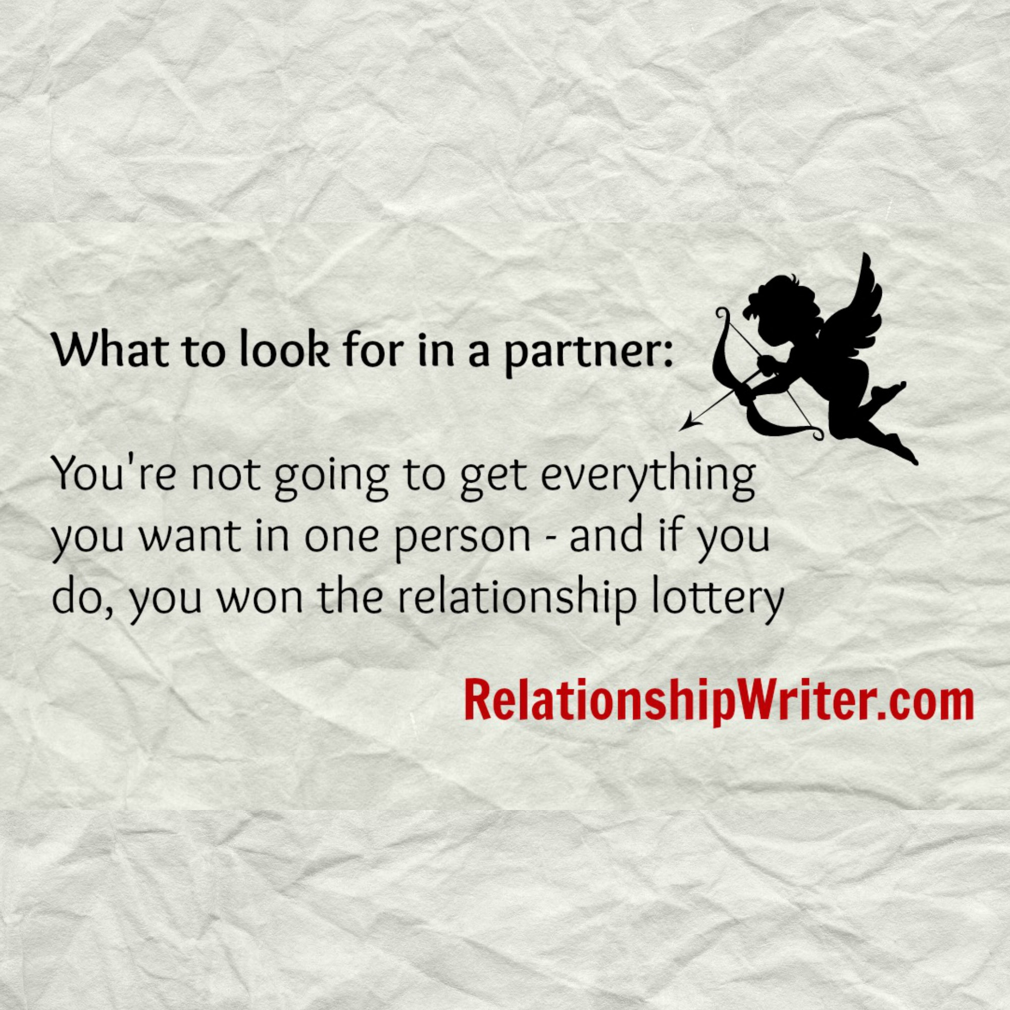 What to look for in a partner: You're not going to get everything you want in one person – and if you do, you won the relationship lottery