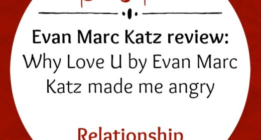 Evan Marc Katz Review: Why Love U by Evan Marc Katz Made Me Angry
