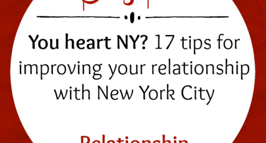 You heart NY? Here are 17 tips for improving your relationship with New York City