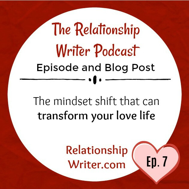 The Mindset Shift That Can Transform Your Love Life